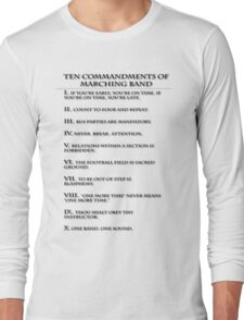 The Ten Commandments of Marching Band Long Sleeve T-Shirt