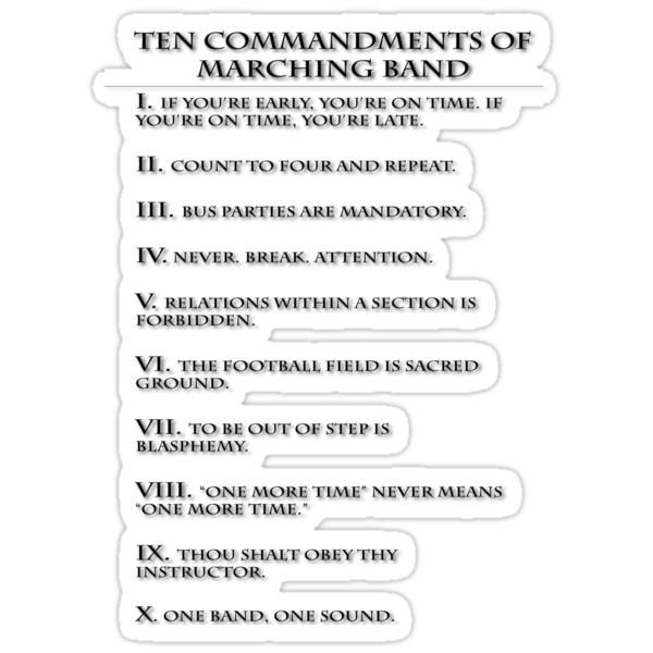 The Ten Commandments of Marching Band by DigitalPokemon