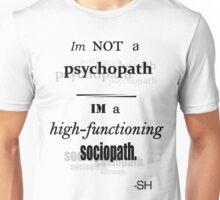 Im Not A Psychopath Unisex T-Shirt