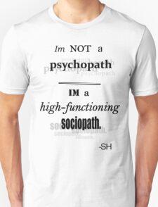 Im Not A Psychopath T-Shirt