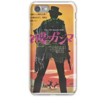 For a Few Dollars More iPhone Case/Skin