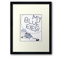 My Blue Eyes!! Framed Print