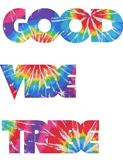 Good Vibe Tribe by chris-tiana