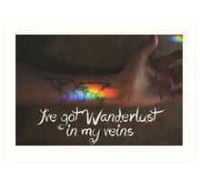 Wanderlust in my Veins Art Print