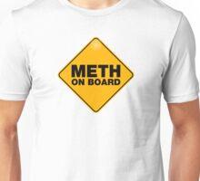 meth on board Unisex T-Shirt