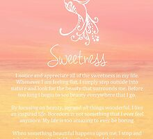 Affirmation ~ SWEETNESS by CarlyMarie