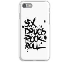 Sex Drugs & rock n' roll iPhone Case/Skin
