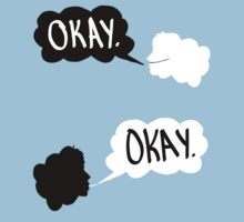 Okay? Okay. TFIOS shirt. by Canadope