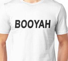 BOOYAH Unisex T-Shirt