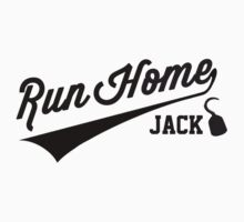 Run Home Jack! by Simone Anderson