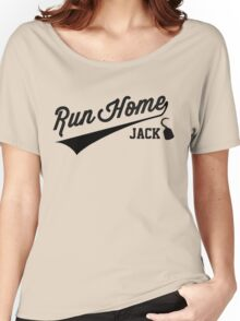 Run Home Jack! Women's Relaxed Fit T-Shirt