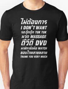 I Don't Want TUK TUK MASSAGE DVD WATCH Thank You Very Much Unisex T-Shirt