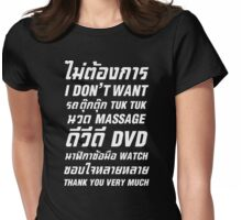 I Don't Want TUK TUK MASSAGE DVD WATCH Thank You Very Much Womens Fitted T-Shirt