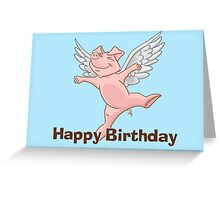 Flying Pig Birthday Card Greeting Card