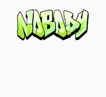 Nobody Grafiti Unisex T-Shirt