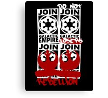 GALACTIC EMPIRE - wrong propaganda Canvas Print