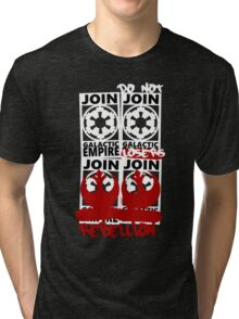 GALACTIC EMPIRE - wrong propaganda Tri-blend T-Shirt