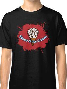 Blood & Ice Cream Classic T-Shirt