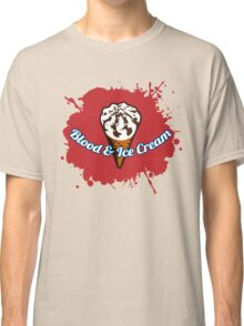 Blood & Ice Cream Classic T-Shirt