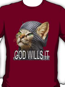God wills it - Kitty Cat Crusader T-Shirt