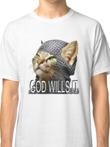 God wills it - Kitty Cat Crusader Classic T-Shirt