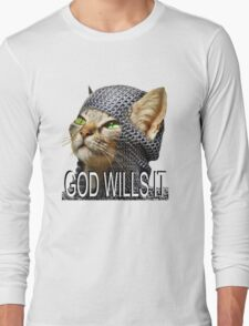 God wills it - Kitty Cat Crusader Long Sleeve T-Shirt