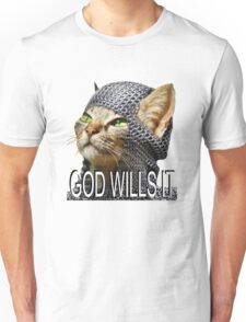 God wills it - Kitty Cat Crusader Unisex T-Shirt