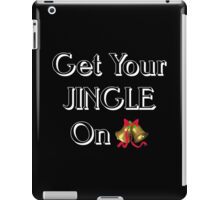 Get your jingle on iPad Case/Skin