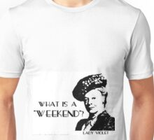 Another what's a weekend shirt Unisex T-Shirt