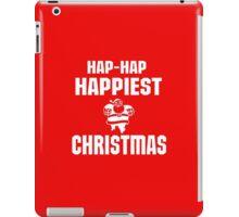 HAP HAP HAPPIEST CHRISTMAS iPad Case/Skin