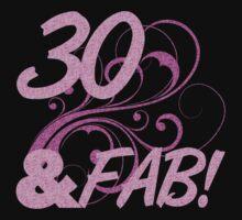 30 And Fabulous Birthday by thepixelgarden
