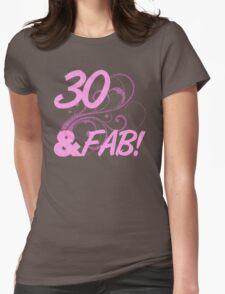 30 And Fabulous Birthday T-Shirt