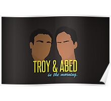 Troy & Abed in the Morning Poster