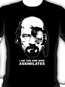 Breaking Borg, I am the One Who Assimilates T-Shirt
