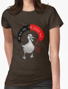 No War But The Class War Womens Fitted T-Shirt