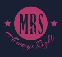Mrs Always Right VRS2 Kids Clothes