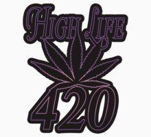 420 high life by Tiffany O 2125DODY