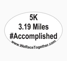 5K Accomplished by WeRaceTogether