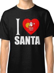 I LOVE SANTA Classic T-Shirt