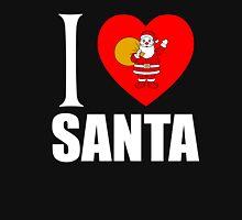 I LOVE SANTA Unisex T-Shirt