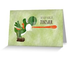 Very Hungry Dinosaur Greeting Card