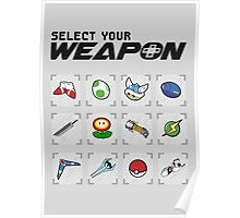Select Your Weapon Poster