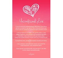 Affirmation ~ Unconditional Love Photographic Print