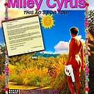 Miley Cyrus Full Page Ad for NakedSlave4Art.com by JohnnyNaked