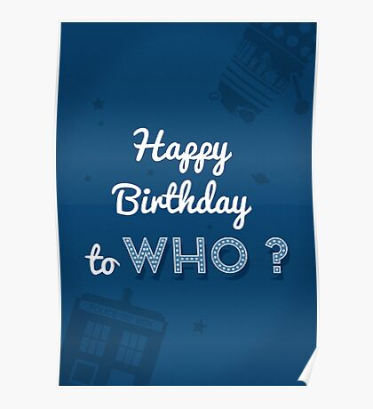 Happy Birthday to who ? Poster