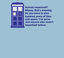 Nobody Important Dr. Who deisgn. T-Shirt