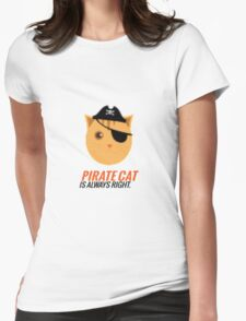 Pirate Cat is Always Right Womens Fitted T-Shirt