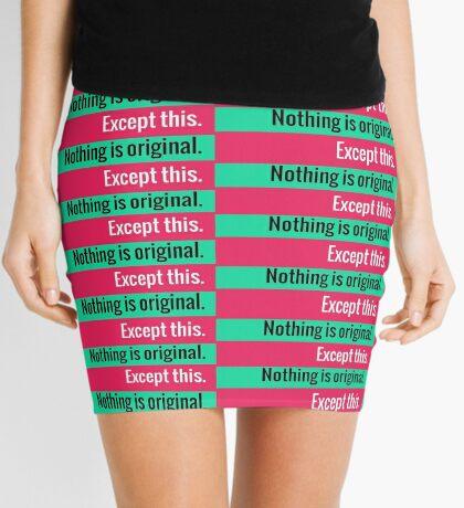 Nothing is original Mini Skirt