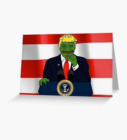President Donald 'Pepe' Trump the Smug Frog Greeting Card