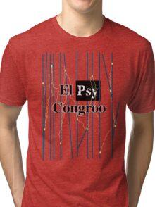 El Psy Congroo- Steins;Gate Tri-blend T-Shirt